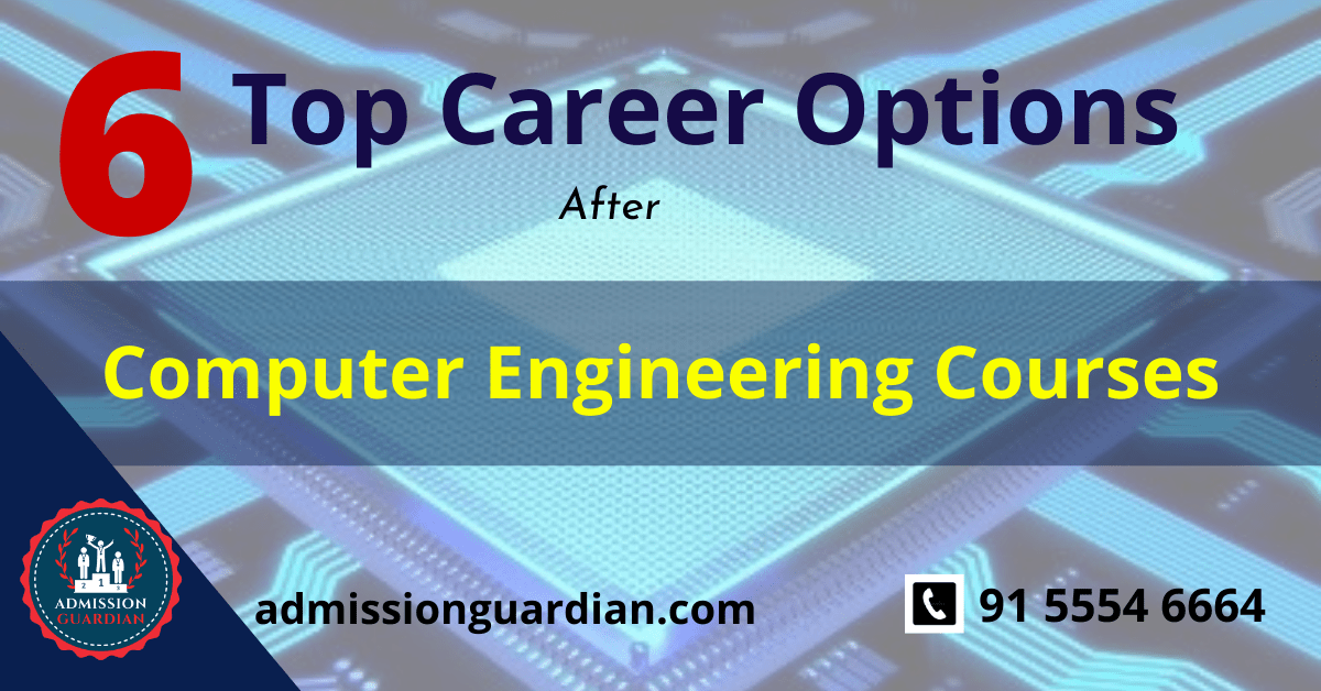 Read more about the article Top 6 Career Options After Computer Engineering